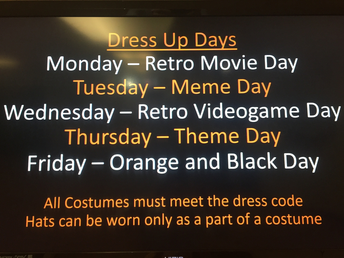 Spirit week dress up days.