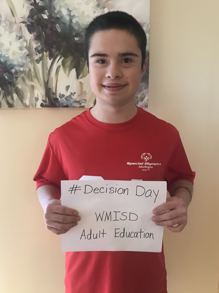 Justin-Adult Ed.-WMISD - #decisionday